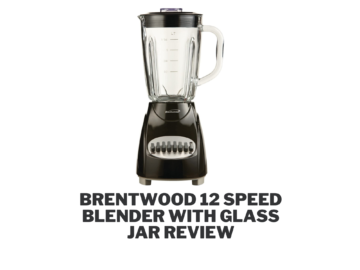 Brentwood 12 Speed Blender with Glass Jar Review