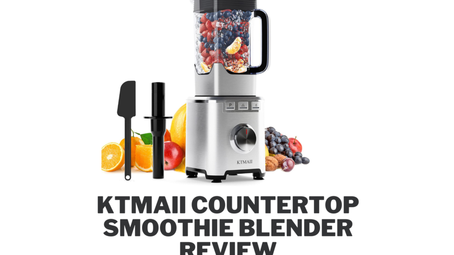 KTMAII Countertop Smoothie Blender Review