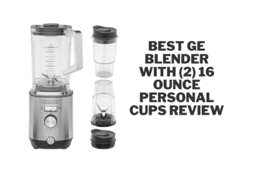 Best GE Blender with (2) 16 Ounce Personal Cups Review